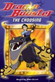 Dragon Booster:  The Choosing