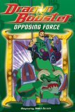 Dragon Booster: Opposing Force