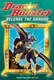 Dragon Booster: Release the Dragon